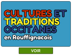 Cultures et Traditions Occitanes-Rouffignac-Dordogne
