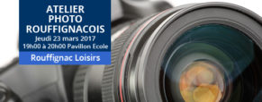 Atelier Photo Rouffignacois